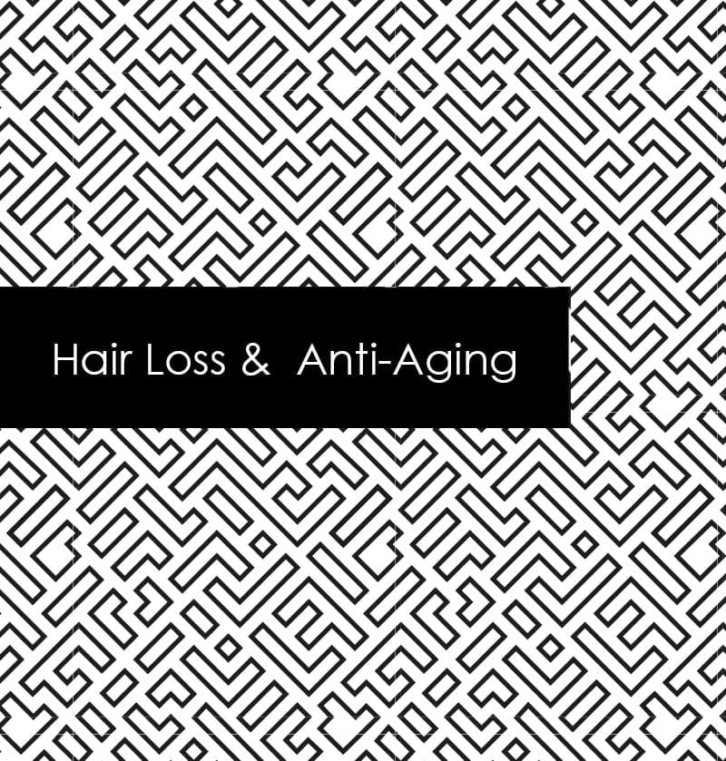 Hair Loss & Anti-Aging